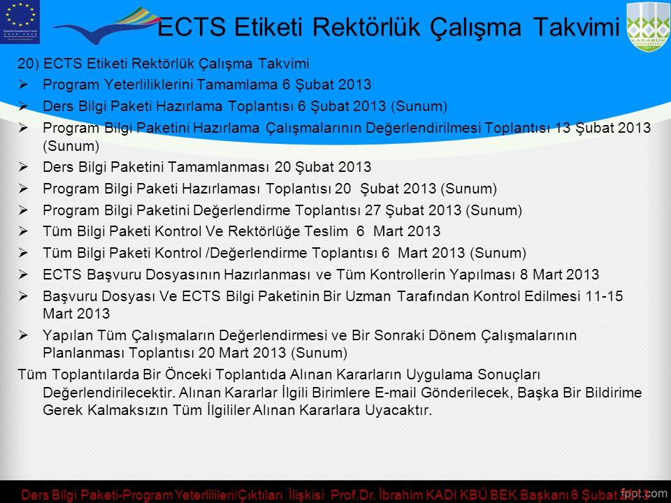 ECTS Etiketi Rektörlük Çalışma Takvimi