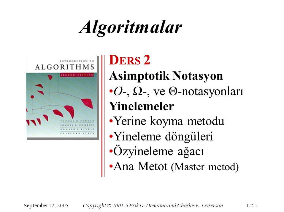 Algoritmalar DERS 2 Asimptotik Notasyon O-, Ω-, ve Θ-notasyonları