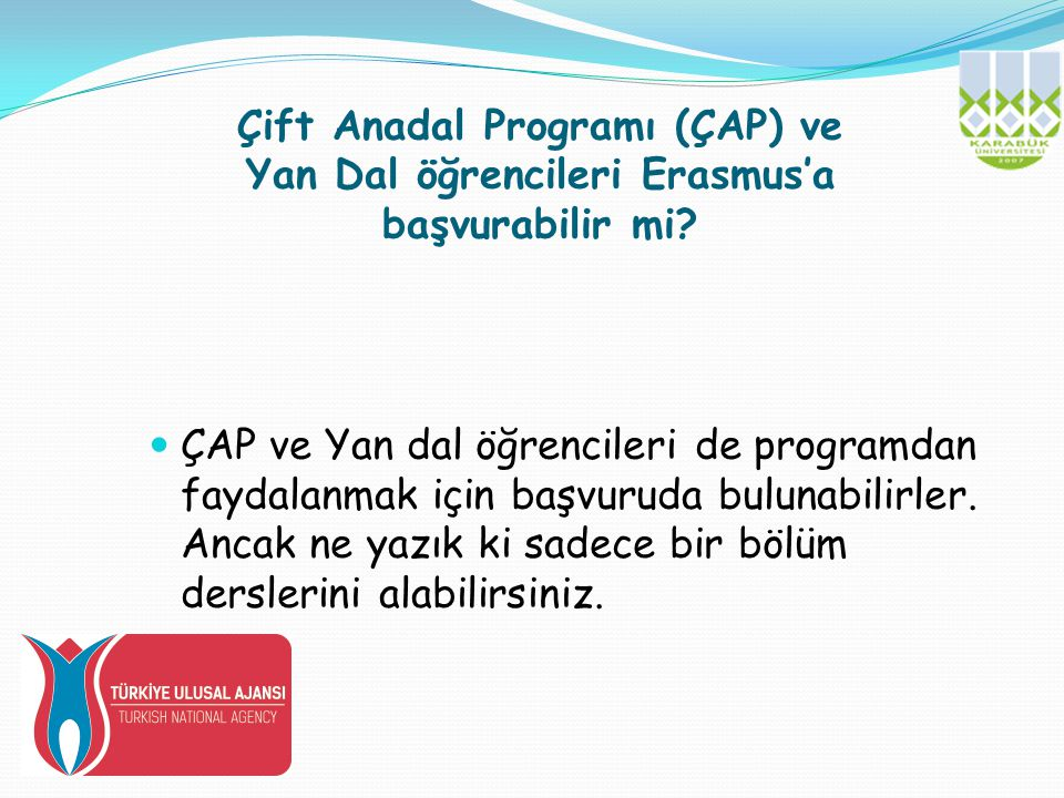 Çift Anadal Programı (ÇAP) ve Yan Dal öğrencileri Erasmus'a başvurabilir mi