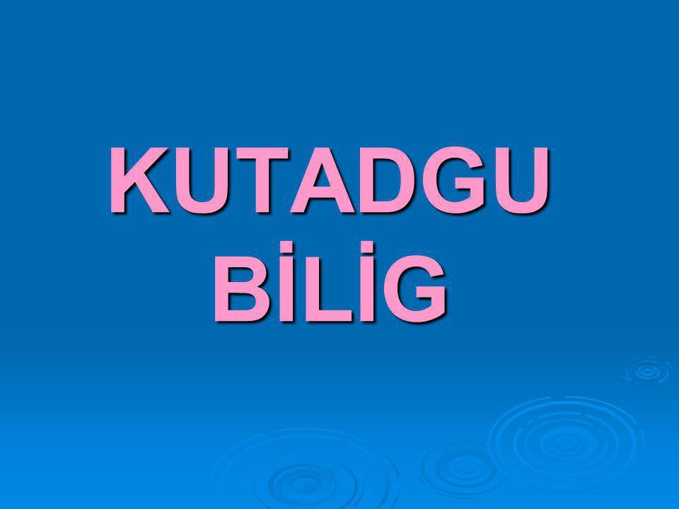 KUTADGU BİLİG