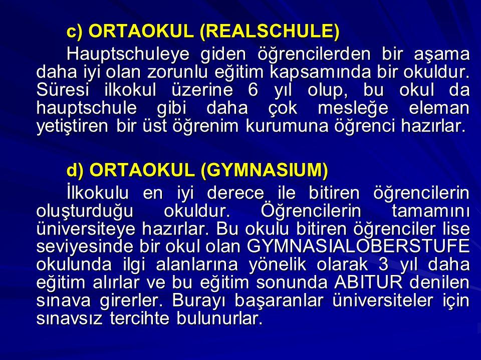 c) ORTAOKUL (REALSCHULE)