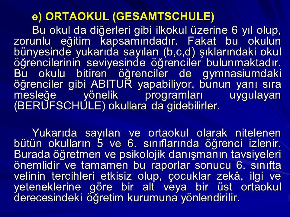 e) ORTAOKUL (GESAMTSCHULE)