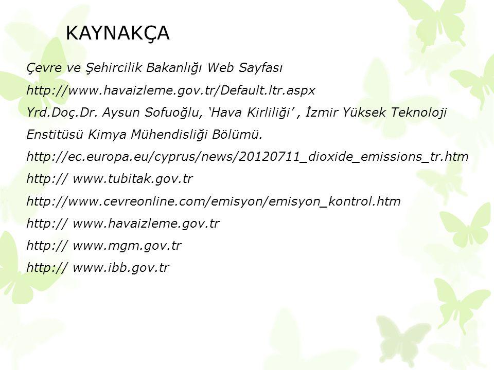 KAYNAKÇA Çevre ve Şehircilik Bakanlığı Web Sayfası