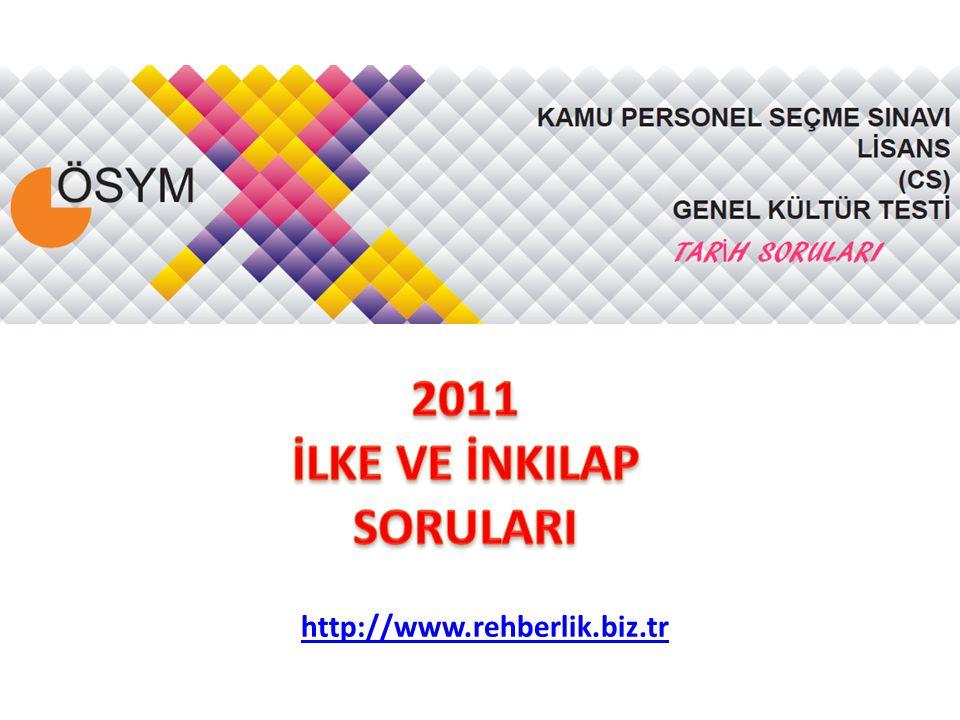 2011 İLKE VE İNKILAP SORULARI