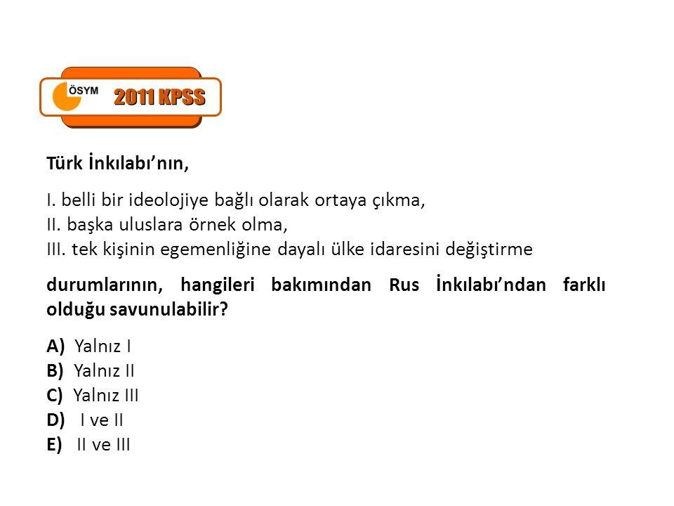 2011 KPSS Türk İnkılabı'nın,