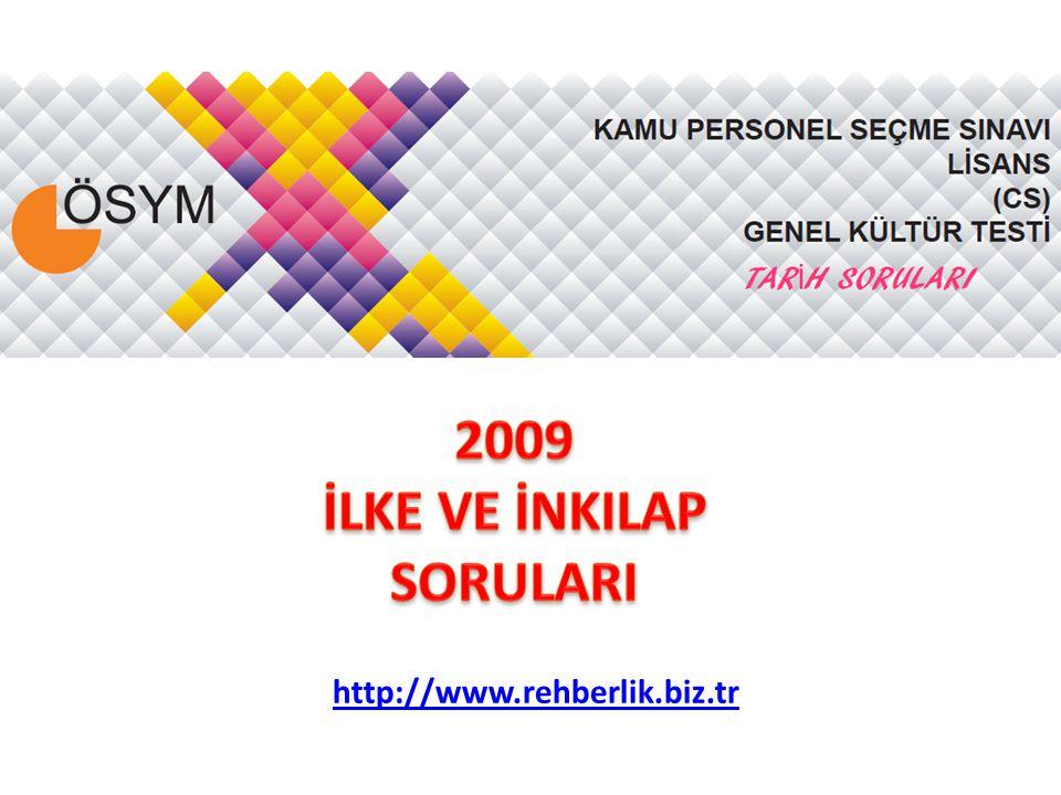 2009 İLKE VE İNKILAP SORULARI