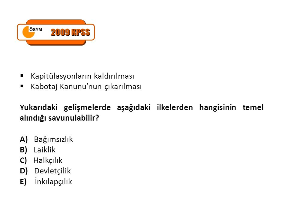2009 KPSS Kapitülasyonların kaldırılması