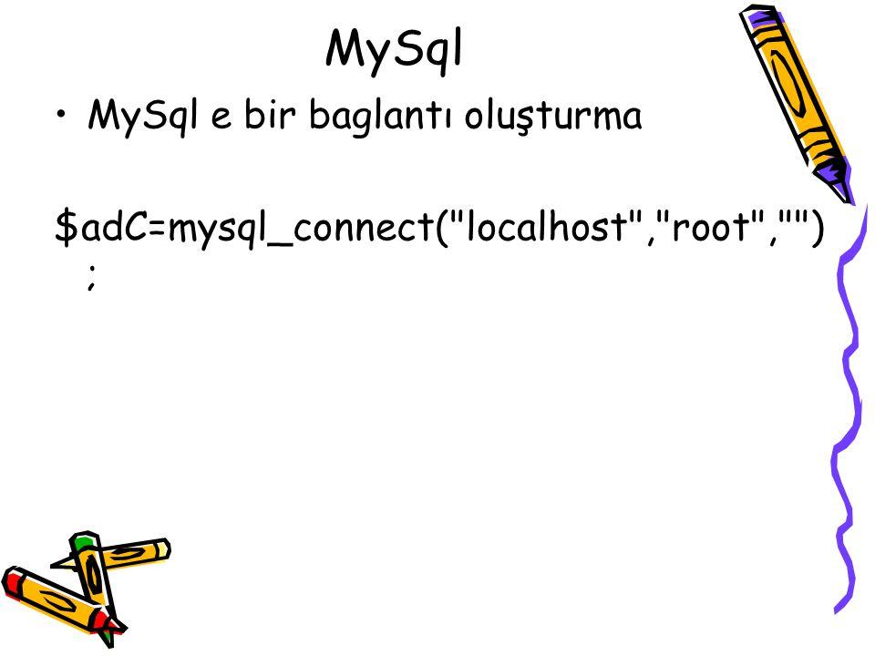 MySql MySql e bir baglantı oluşturma