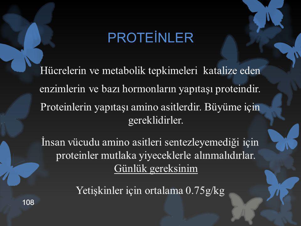 PROTEİNLER Hücrelerin ve metabolik tepkimeleri katalize eden