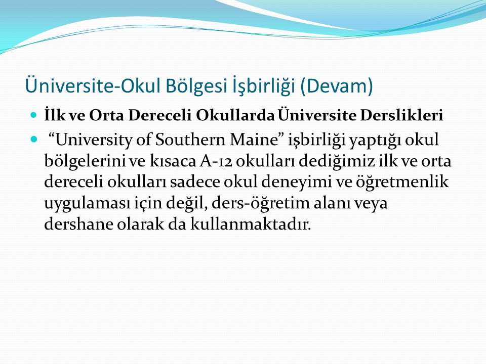 Üniversite-Okul Bölgesi İşbirliği (Devam)