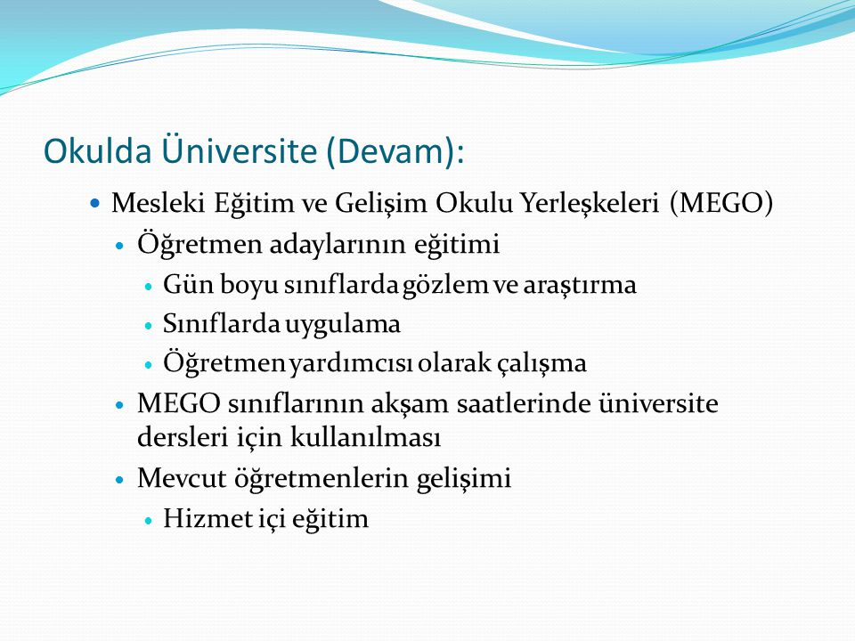 Okulda Üniversite (Devam):