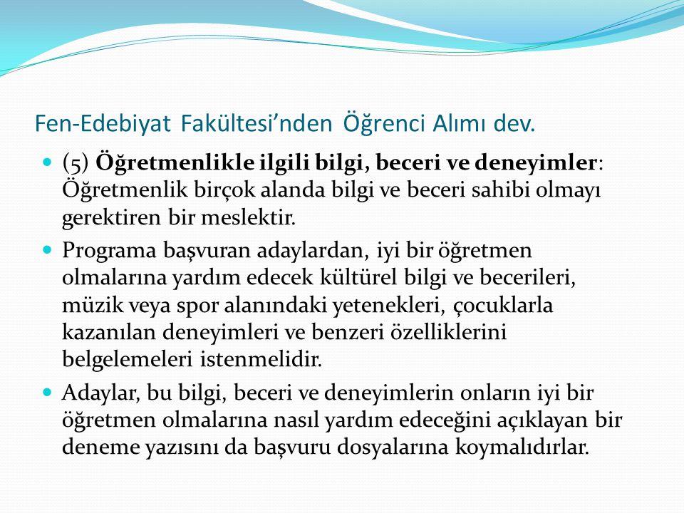 Fen-Edebiyat Fakültesi'nden Öğrenci Alımı dev.