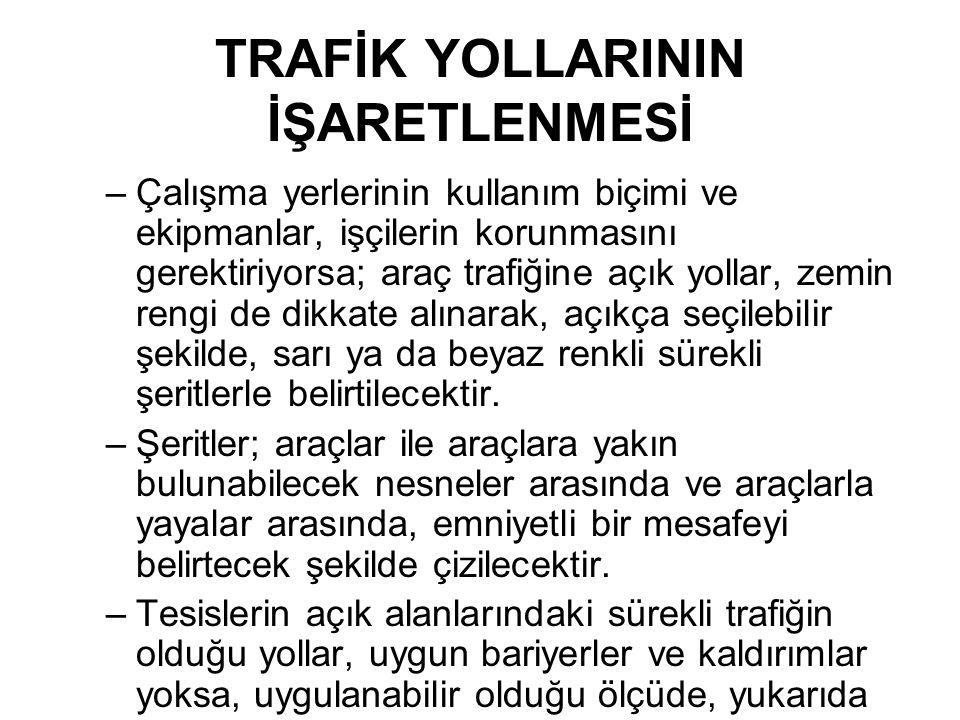 TRAFİK YOLLARININ İŞARETLENMESİ