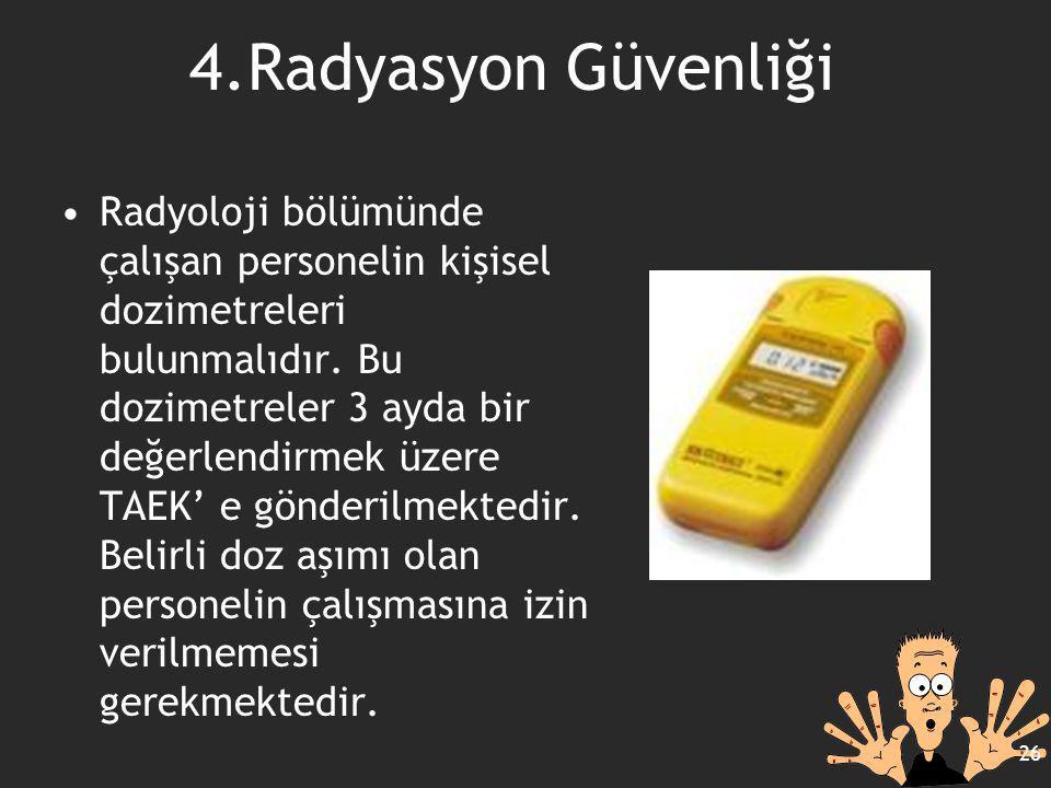 4.Radyasyon Güvenliği