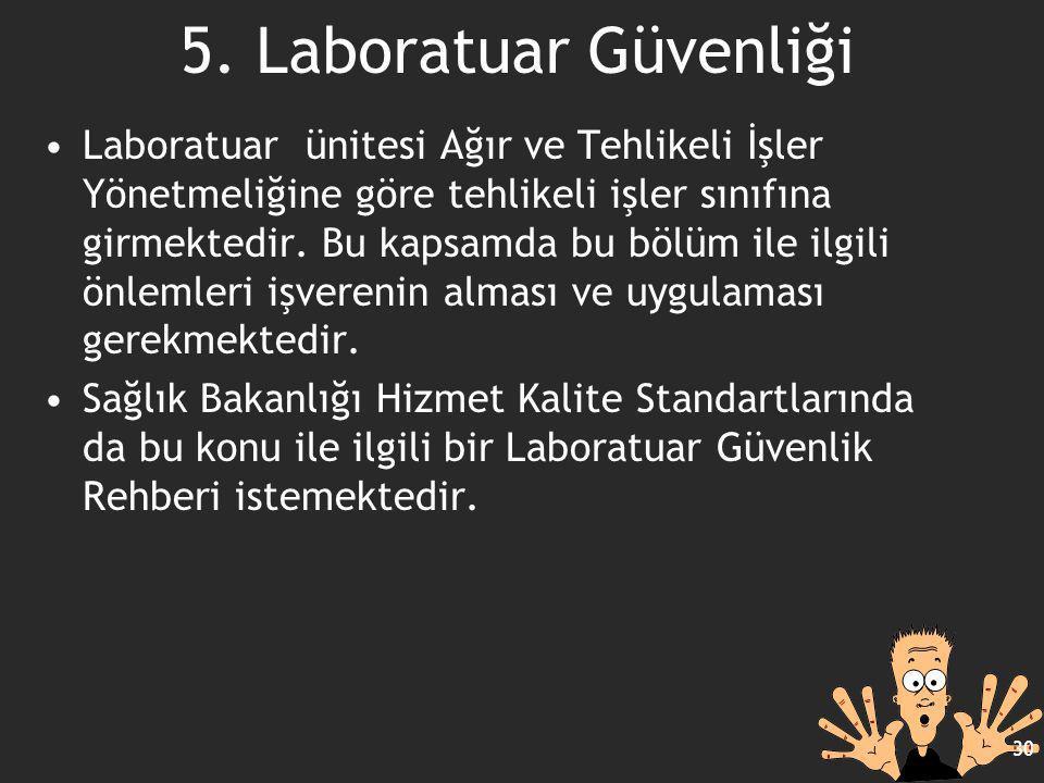 5. Laboratuar Güvenliği