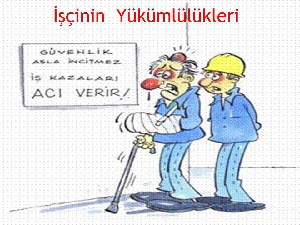 İşçinin Yükümlülükleri