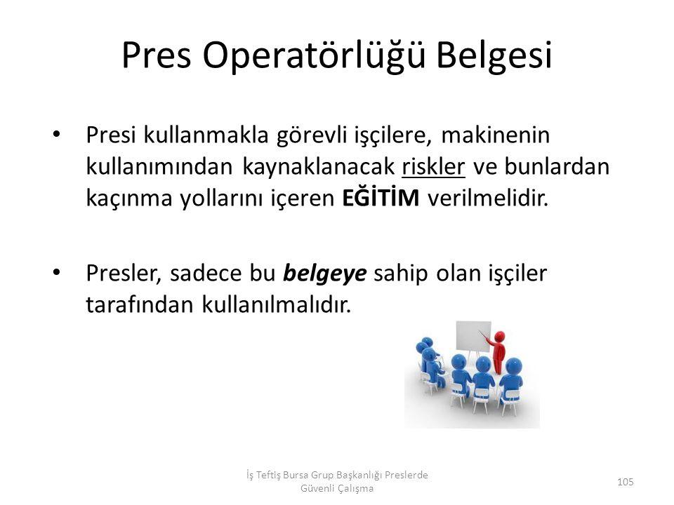 Pres Operatörlüğü Belgesi