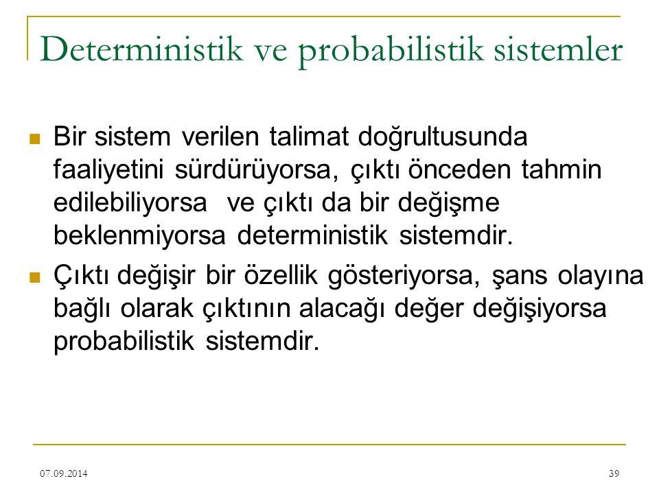Deterministik ve probabilistik sistemler