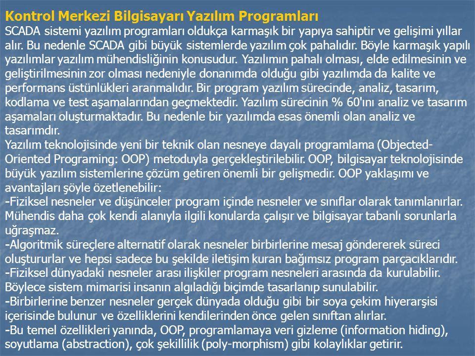 Kontrol Merkezi Bilgisayarı Yazılım Programları