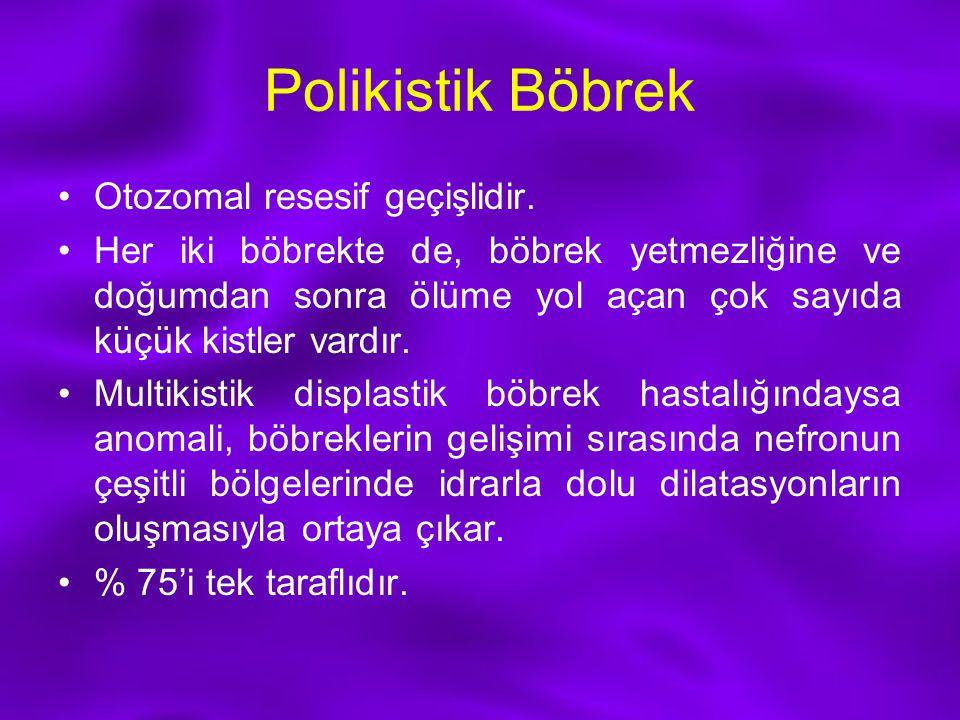 Polikistik Böbrek Otozomal resesif geçişlidir.