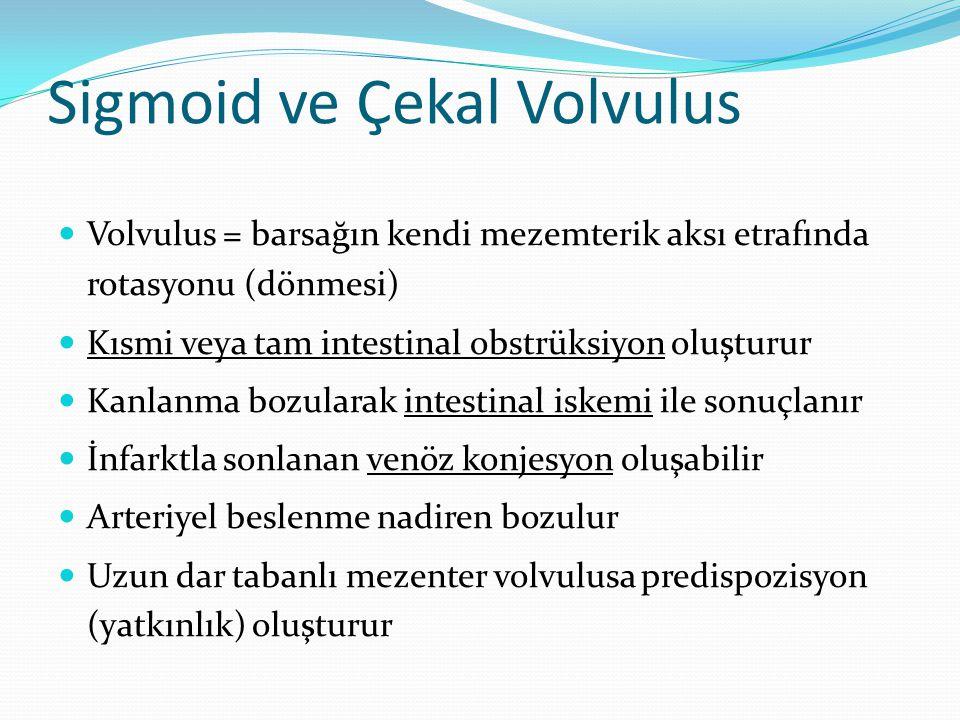 Sigmoid ve Çekal Volvulus