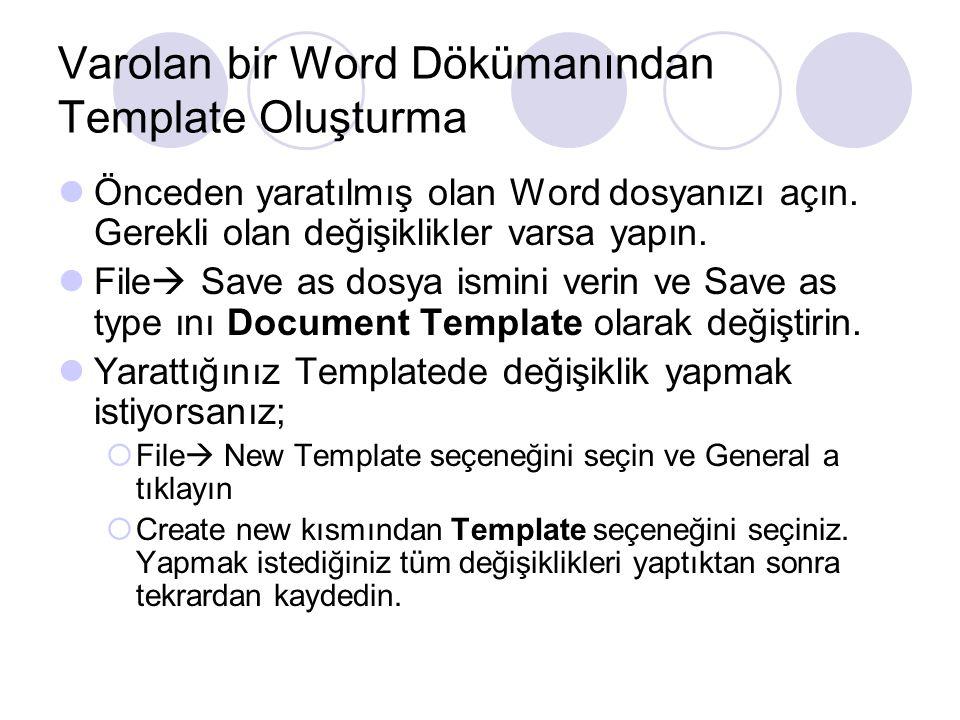 Varolan bir Word Dökümanından Template Oluşturma