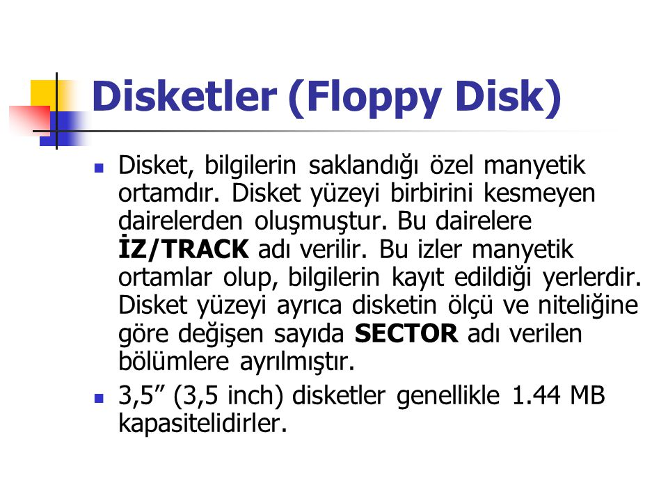 Disketler (Floppy Disk)