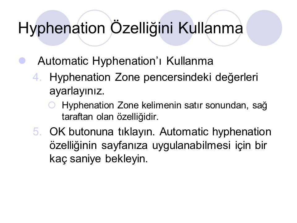 Hyphenation Özelliğini Kullanma
