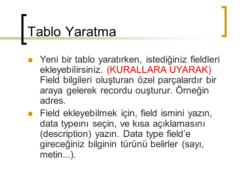 Tablo Yaratma