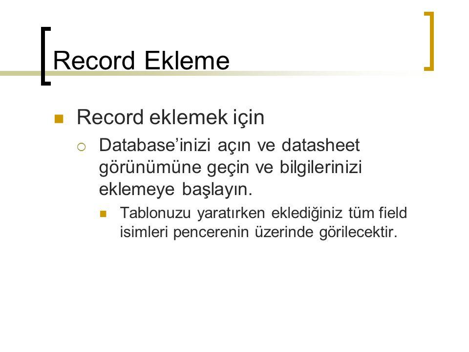 Record Ekleme Record eklemek için
