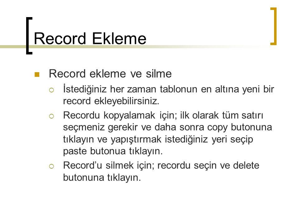 Record Ekleme Record ekleme ve silme