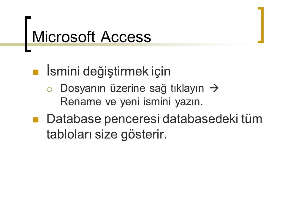 Microsoft Access İsmini değiştirmek için