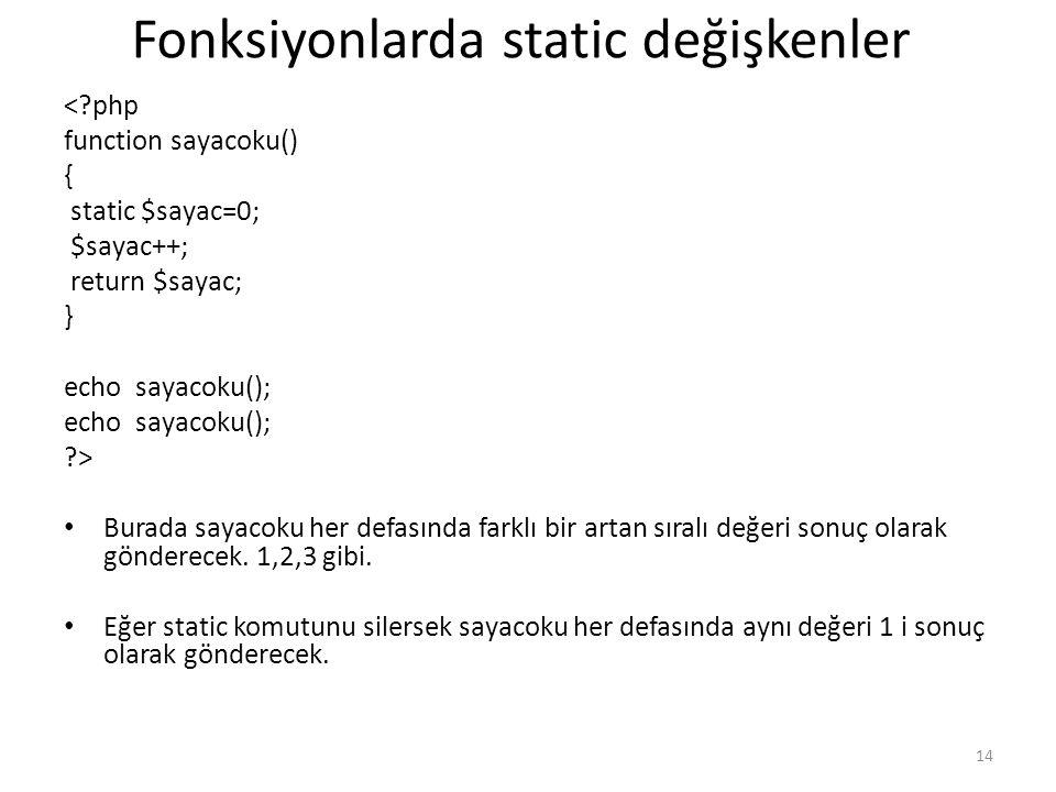 Fonksiyonlarda static değişkenler