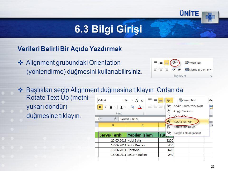 6.3 Bilgi Girişi 6 ÜNİTE Verileri Belirli Bir Açıda Yazdırmak