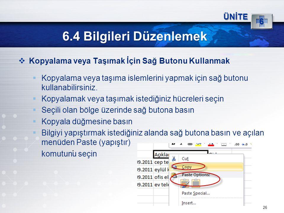 6.4 Bilgileri Düzenlemek 6 ÜNİTE
