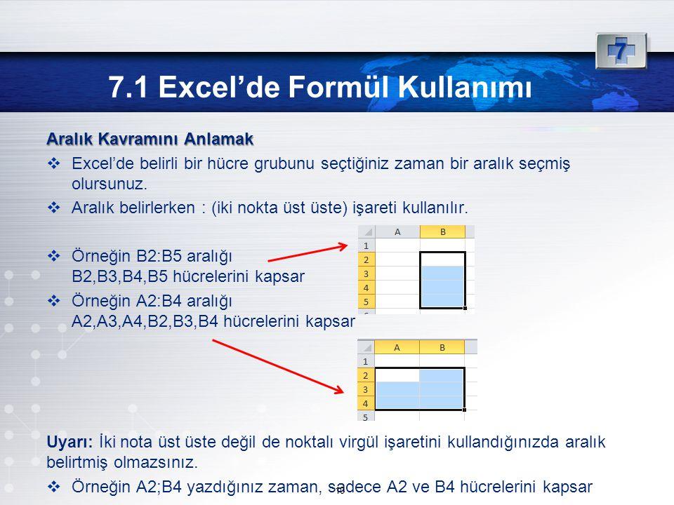 7.1 Excel'de Formül Kullanımı