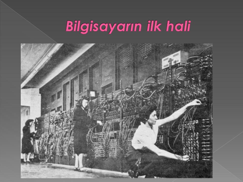 Bilgisayarın ilk hali