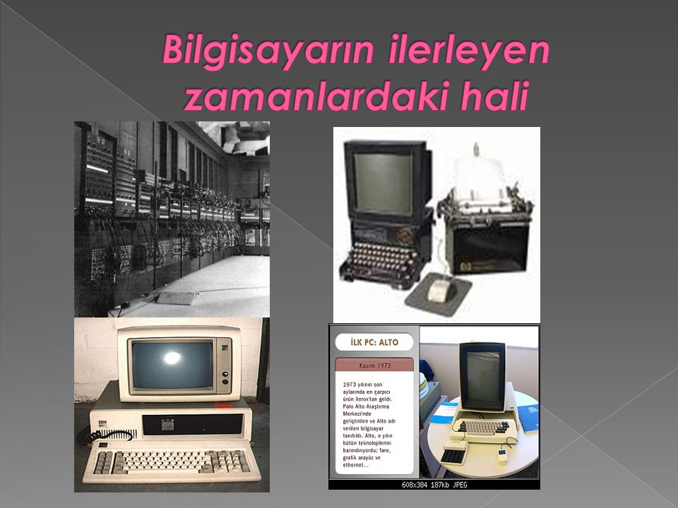 Bilgisayarın ilerleyen zamanlardaki hali