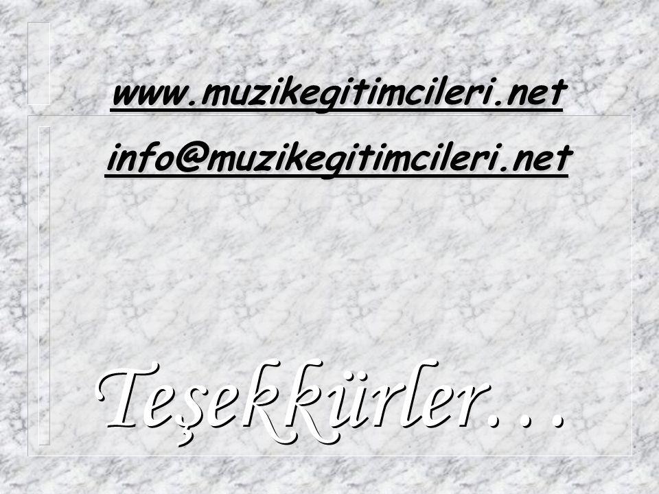 www.muzikegitimcileri.net info@muzikegitimcileri.net Teşekkürler…