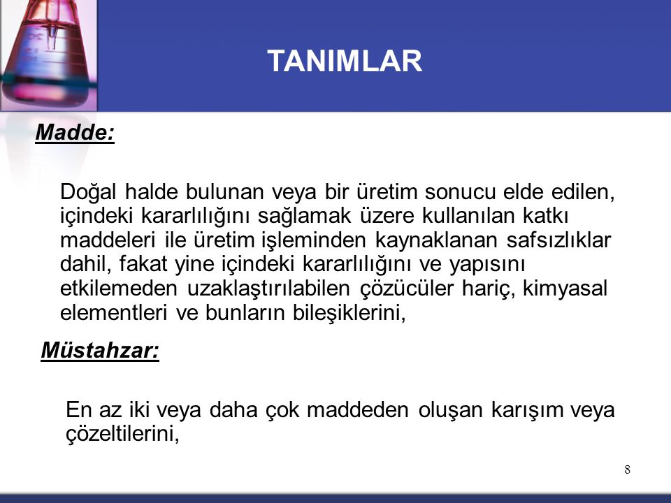 TANIMLAR Madde: