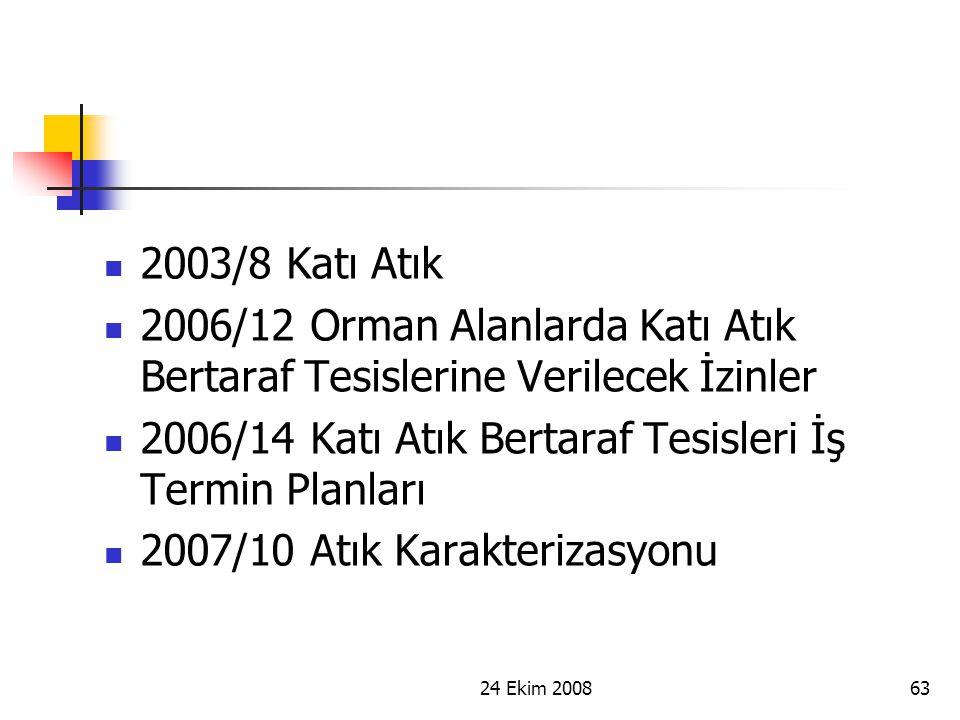 2006/14 Katı Atık Bertaraf Tesisleri İş Termin Planları