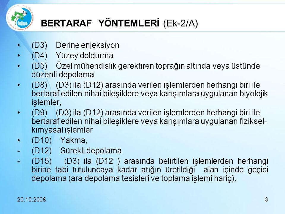 BERTARAF YÖNTEMLERİ (Ek-2/A)