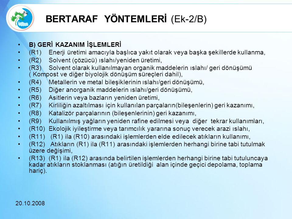BERTARAF YÖNTEMLERİ (Ek-2/B)