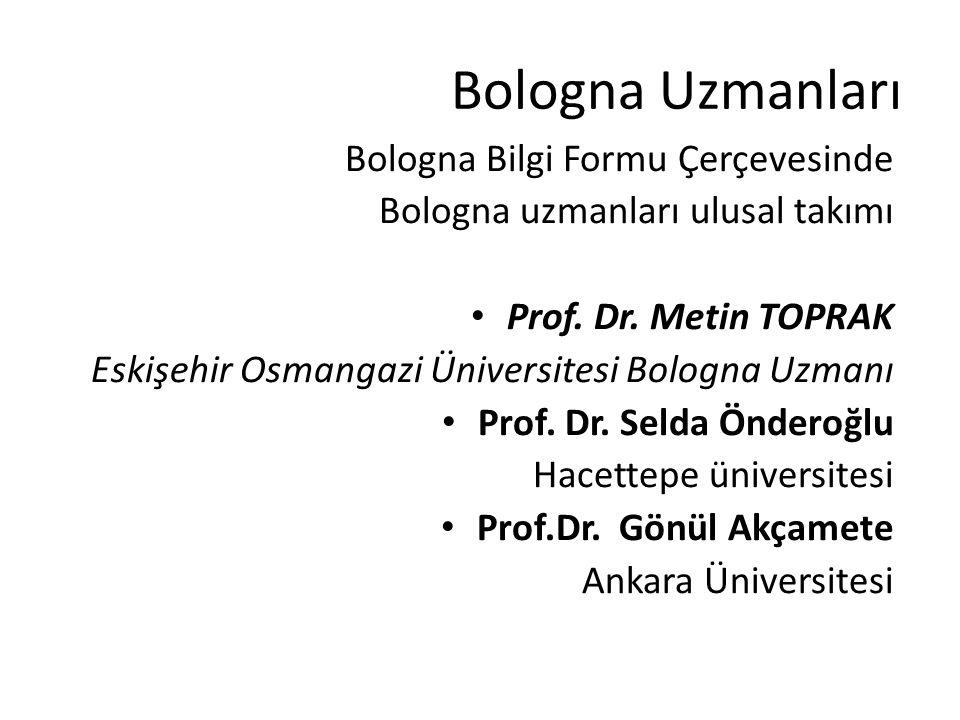 Bologna Uzmanları Bologna Bilgi Formu Çerçevesinde
