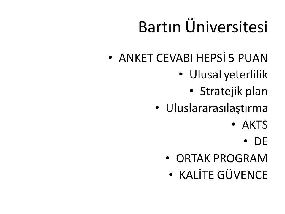 Bartın Üniversitesi ANKET CEVABI HEPSİ 5 PUAN Ulusal yeterlilik