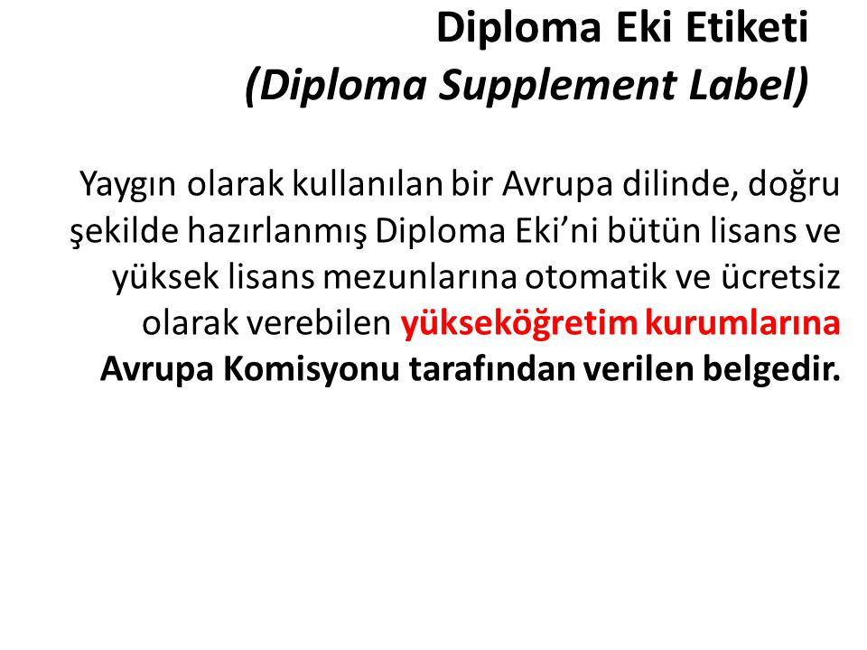 Diploma Eki Etiketi (Diploma Supplement Label)