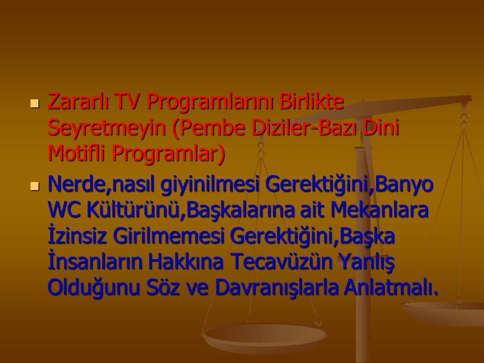Zararlı TV Programlarını Birlikte Seyretmeyin (Pembe Diziler-Bazı Dini Motifli Programlar)