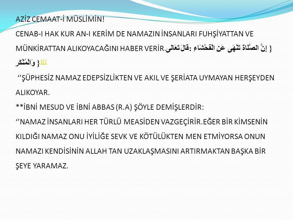 AZİZ CEMAAT-İ MÜSLİMİN!