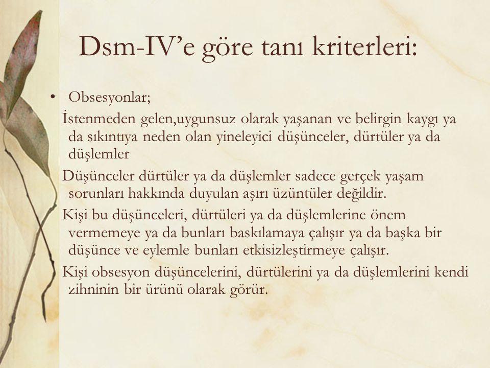 Dsm-IV'e göre tanı kriterleri: