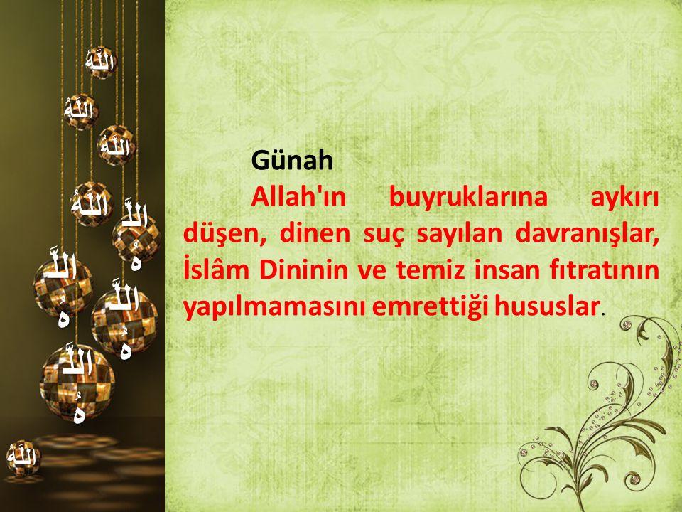 اللَّهُ Günah.